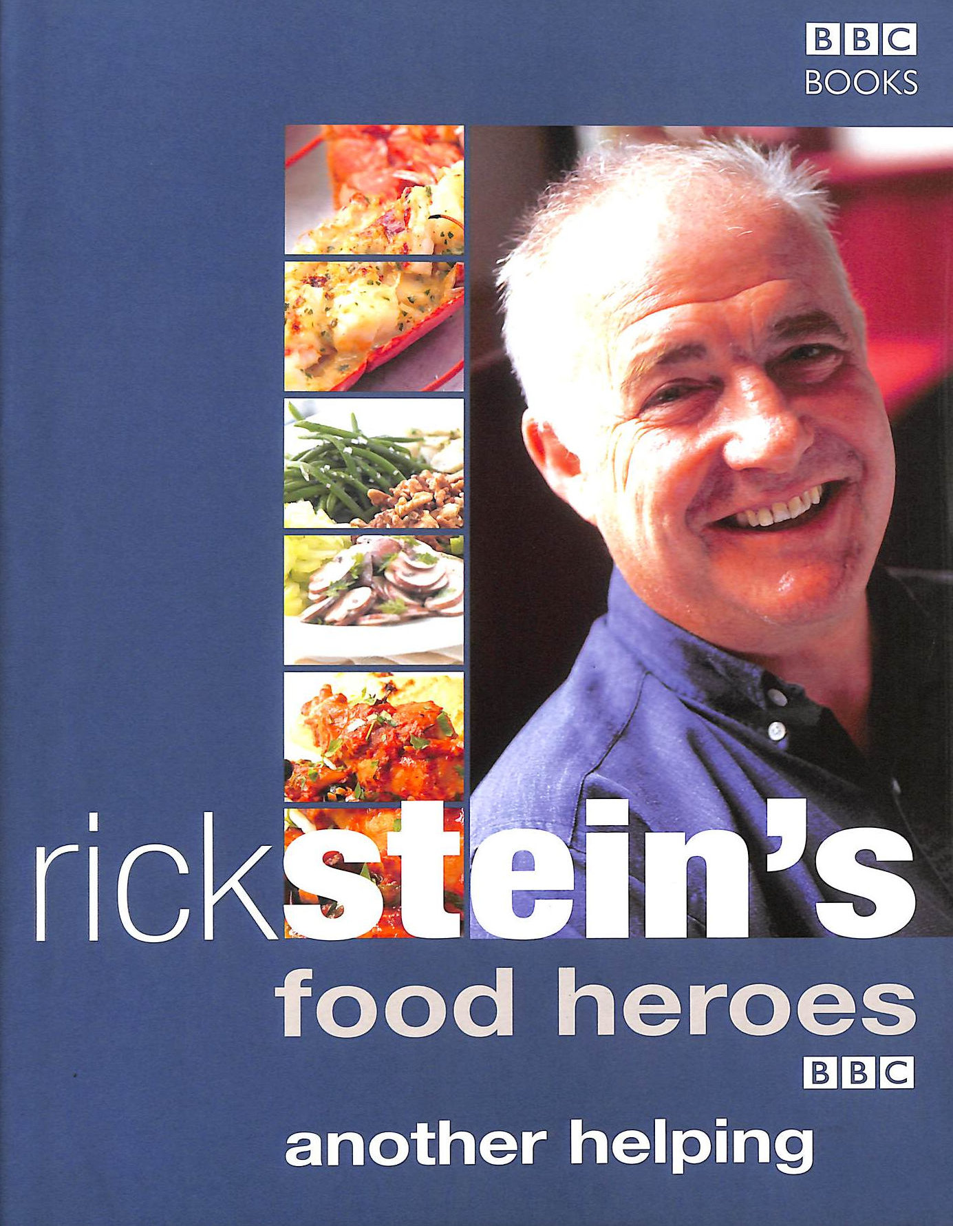Image for Rick Stein'S Food Heroes: Another Helping