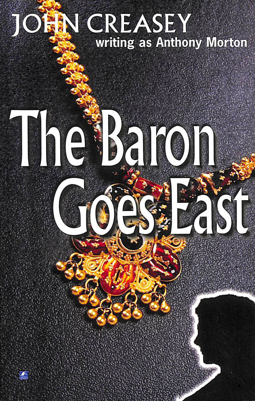 Image for The Baron Goes East: (Writing As Anthony Morton)