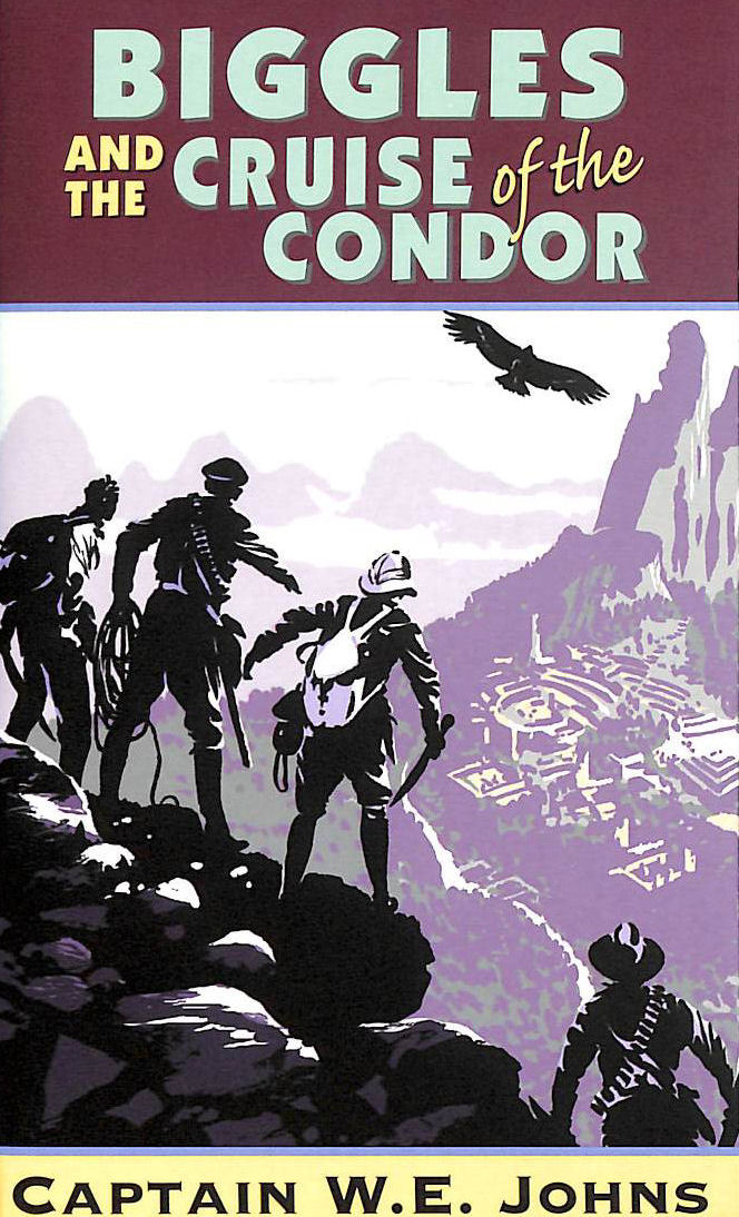 Image for Biggles And Cruise Of The Condor