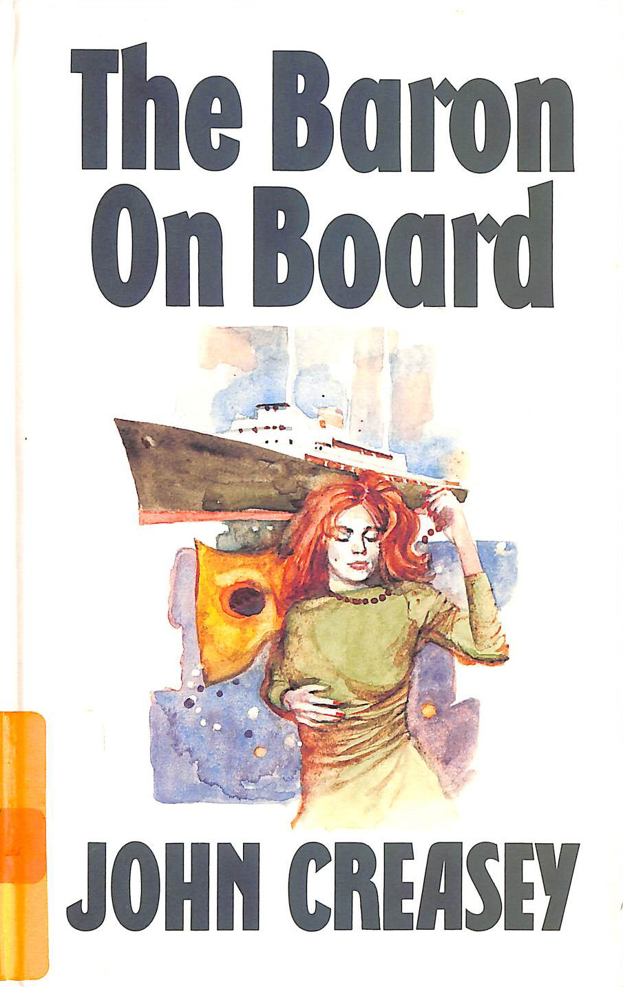Image for The Baron On Board (Thorndike Large Print All-Time Favorites Series)