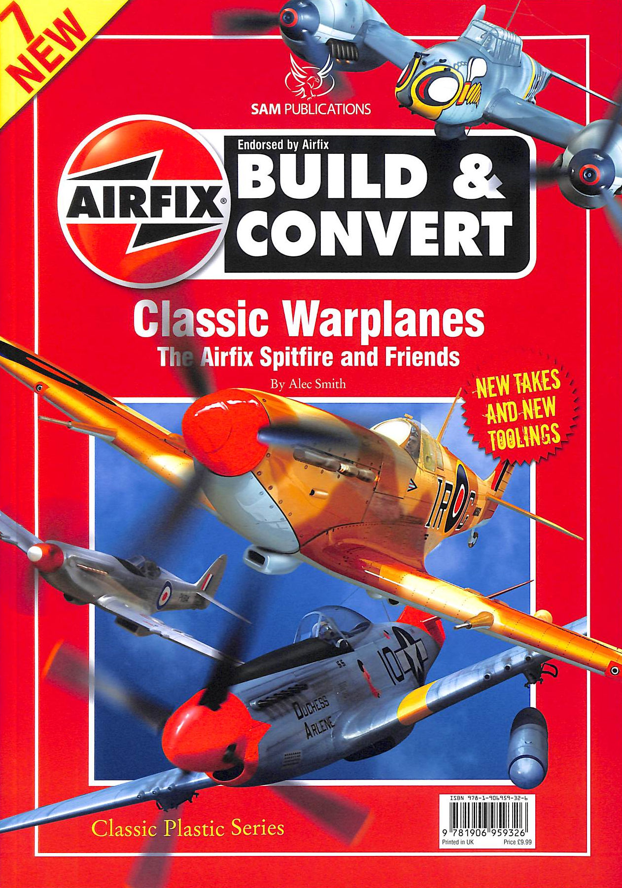 Image for Airfix Build And Convert Classic Warplanes The Airfix Spitfire And Friends