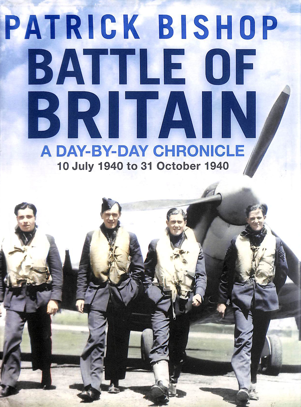 Image for Battle Of Britain: A Day-By-Day Chronicle, 10 July - 31 October 1940