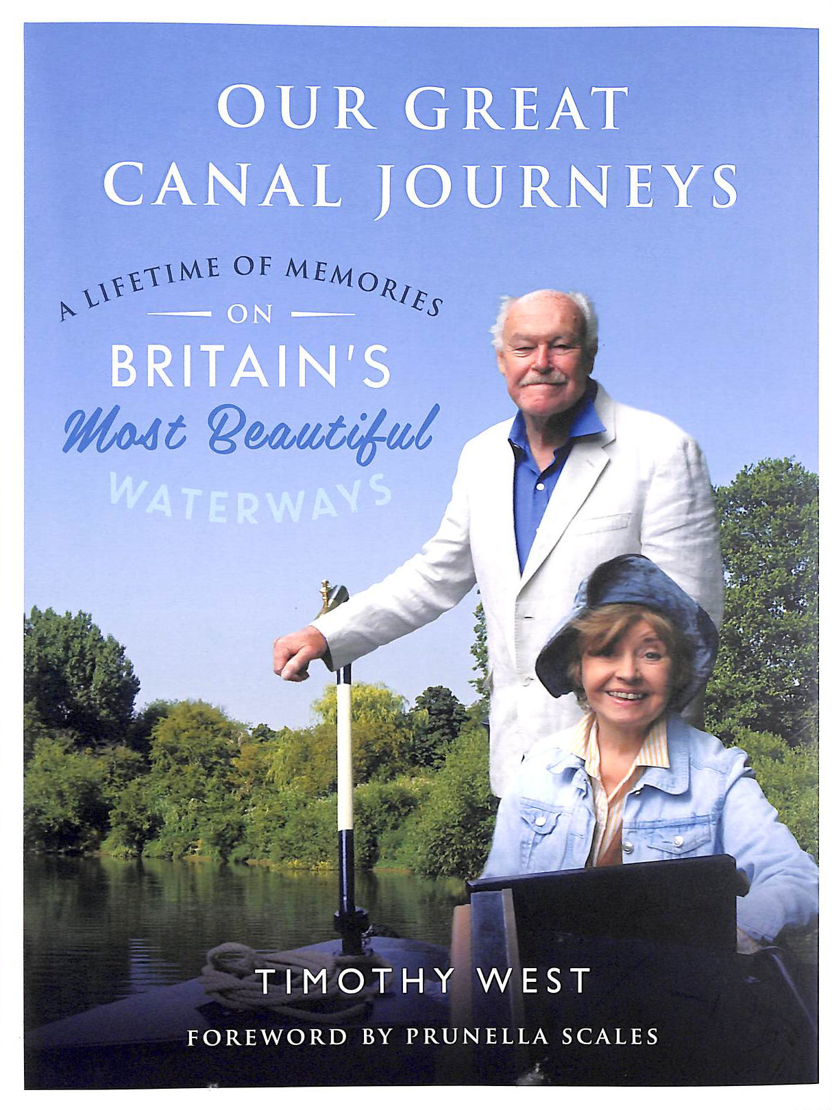 Image for Great Canal Journeys: A Lifetime Of Memories On Britain's Most Beautiful Waterways