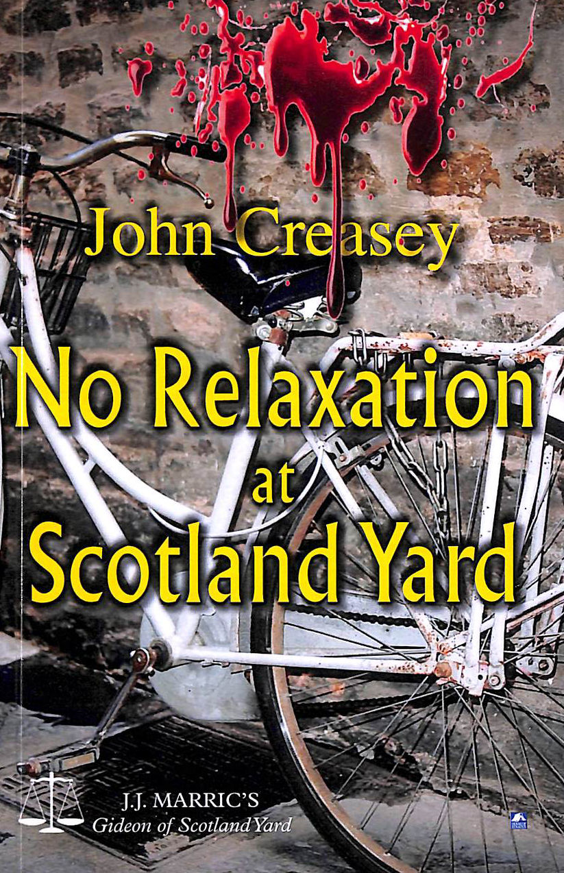 Image for No Relaxation At Scotland Yard: (Writing As Jj Marric) (Gideon Of Scotland Yard)
