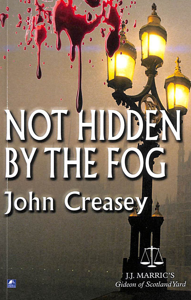 Image for Not Hidden By The Fog: (Writing As Jj Marric) (Gideon Of Scotland Yard)