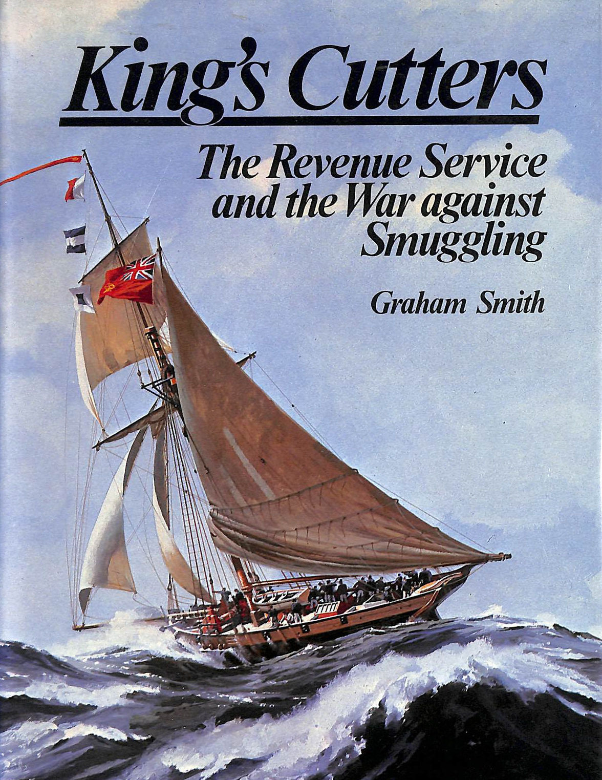 Image for King's Cutters: Revenue Service And The War Against Smuggling
