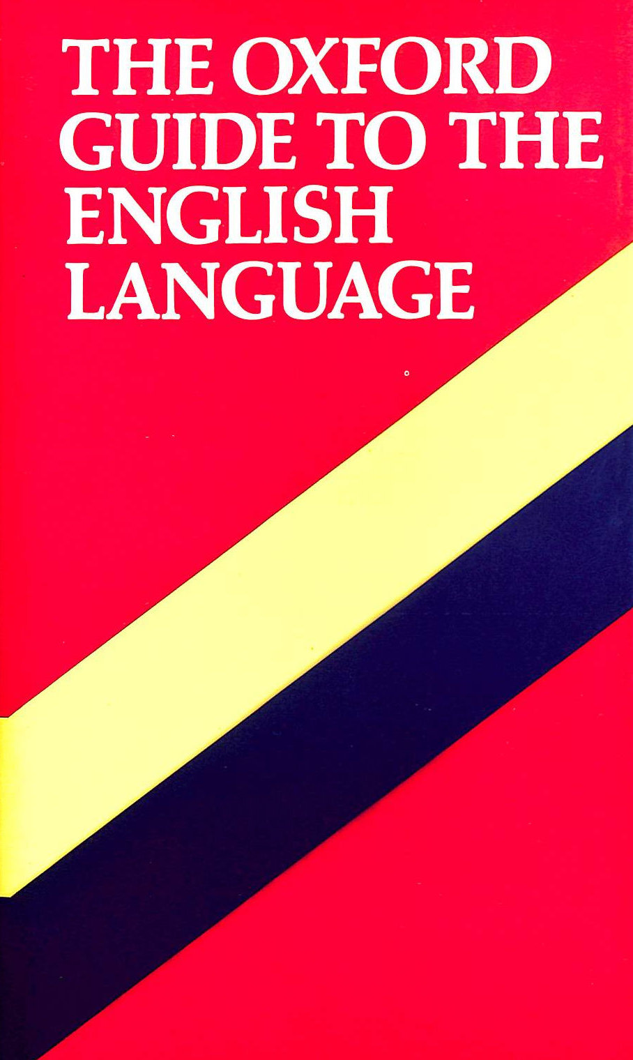 Image for The Oxford Guide To The English Language