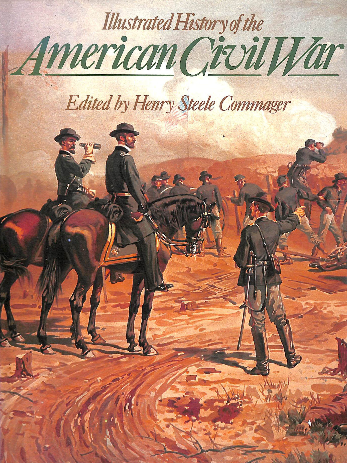Image for Illustrated History Of The American Civil War