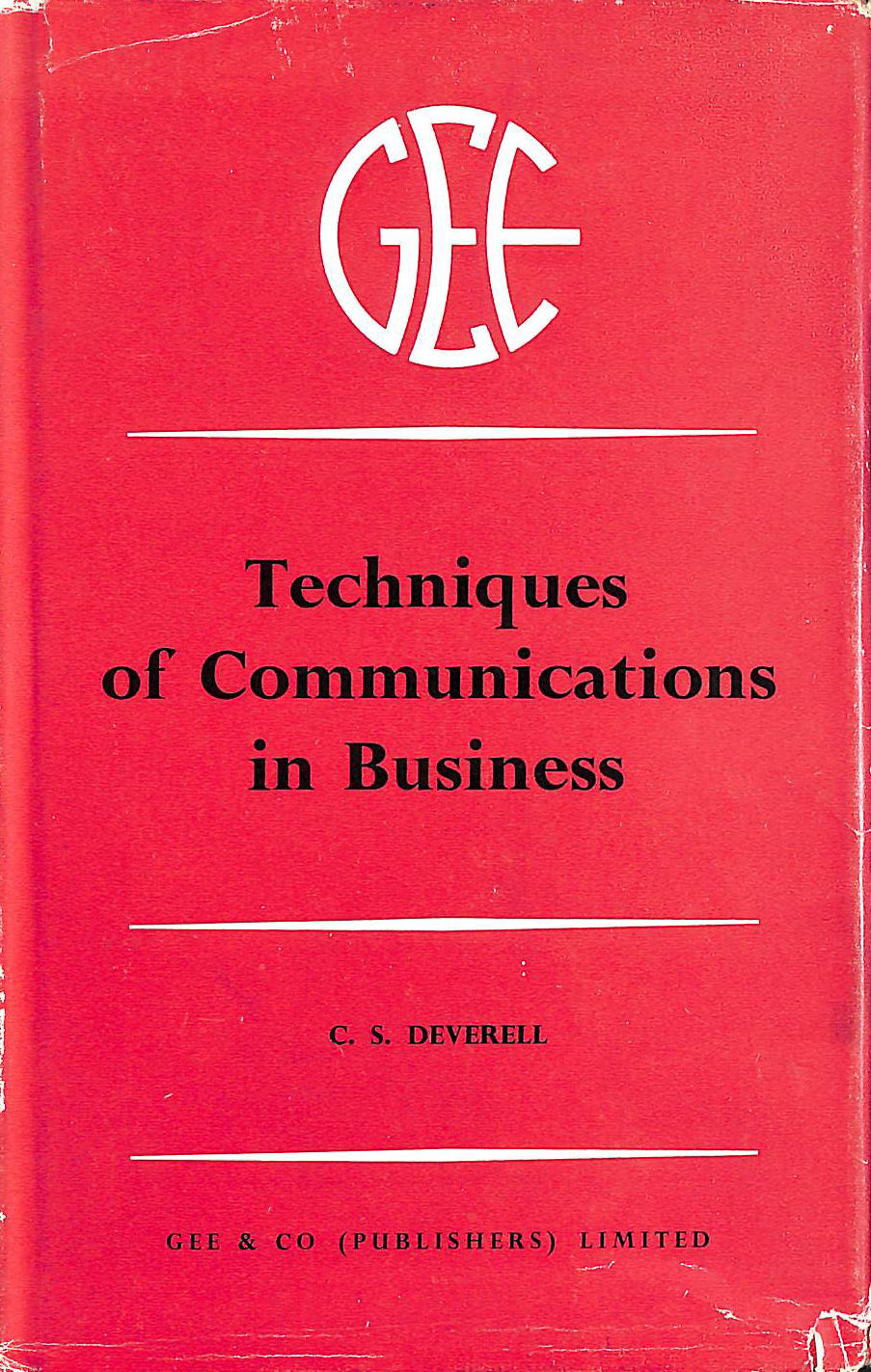Image for The Techniques Of Communication In Business