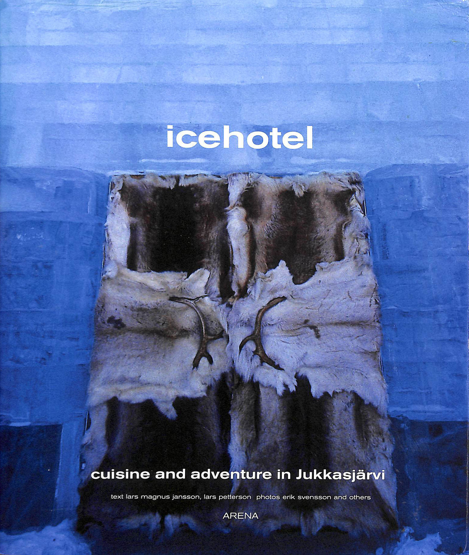 Image for Ice Hotel Cuisine And Adventure In Jukkasjarvi