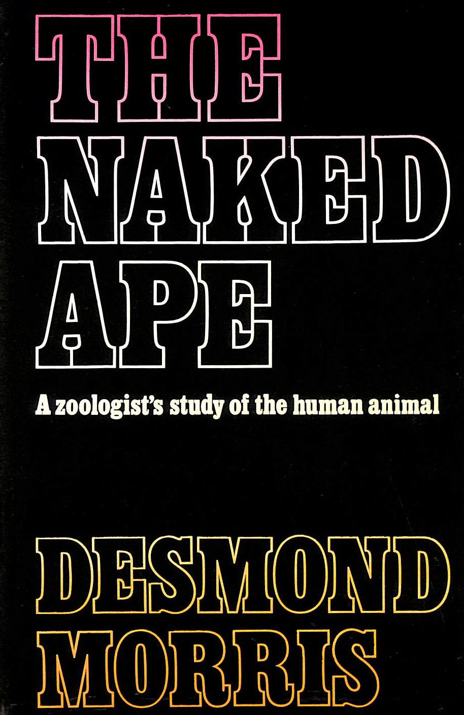 Image for The Naked Ape: A Zoologist'S Study Of The Human Animal
