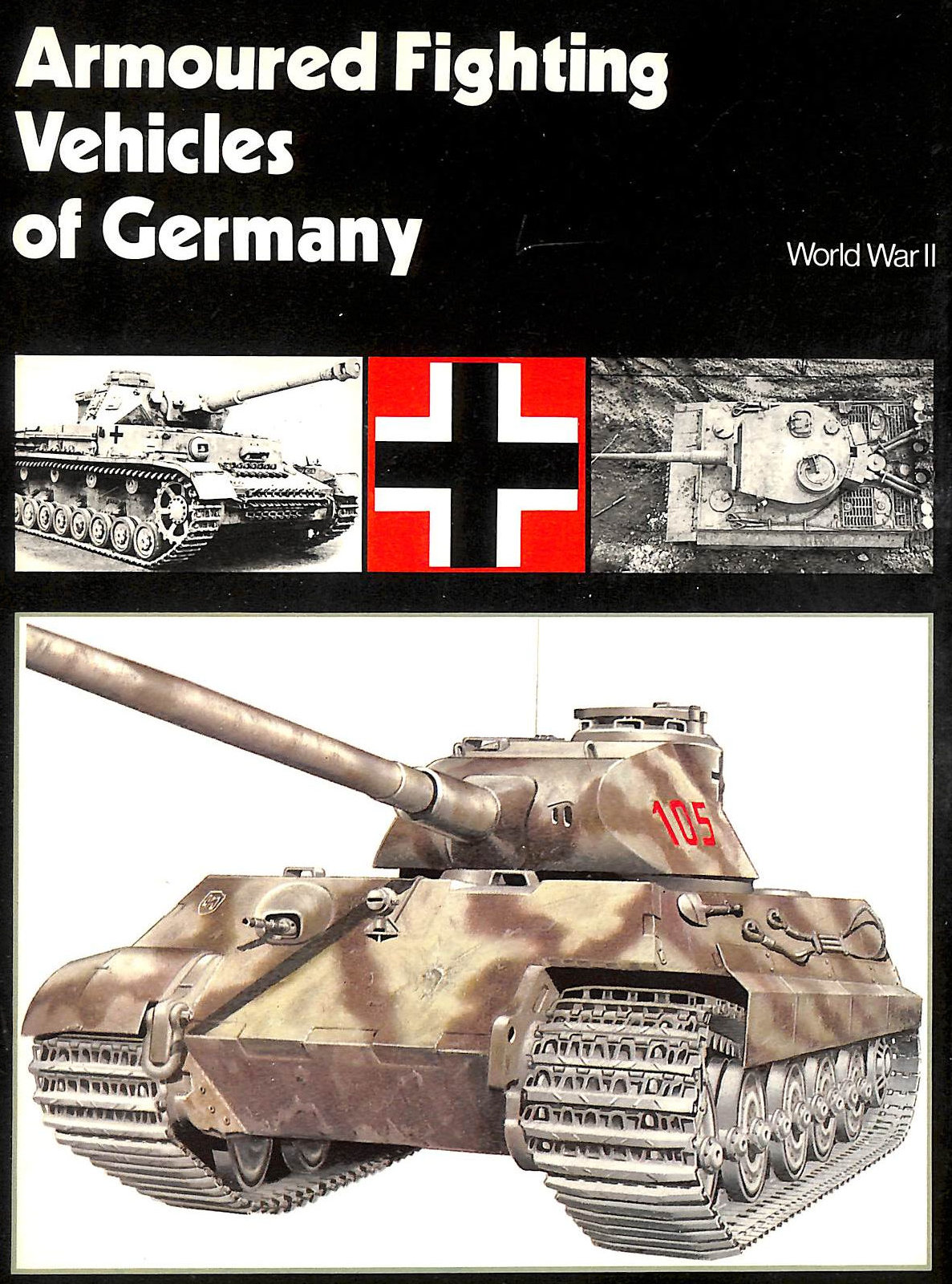 Image for Armoured Fighting Vehicles Of Germany:- World War Ii