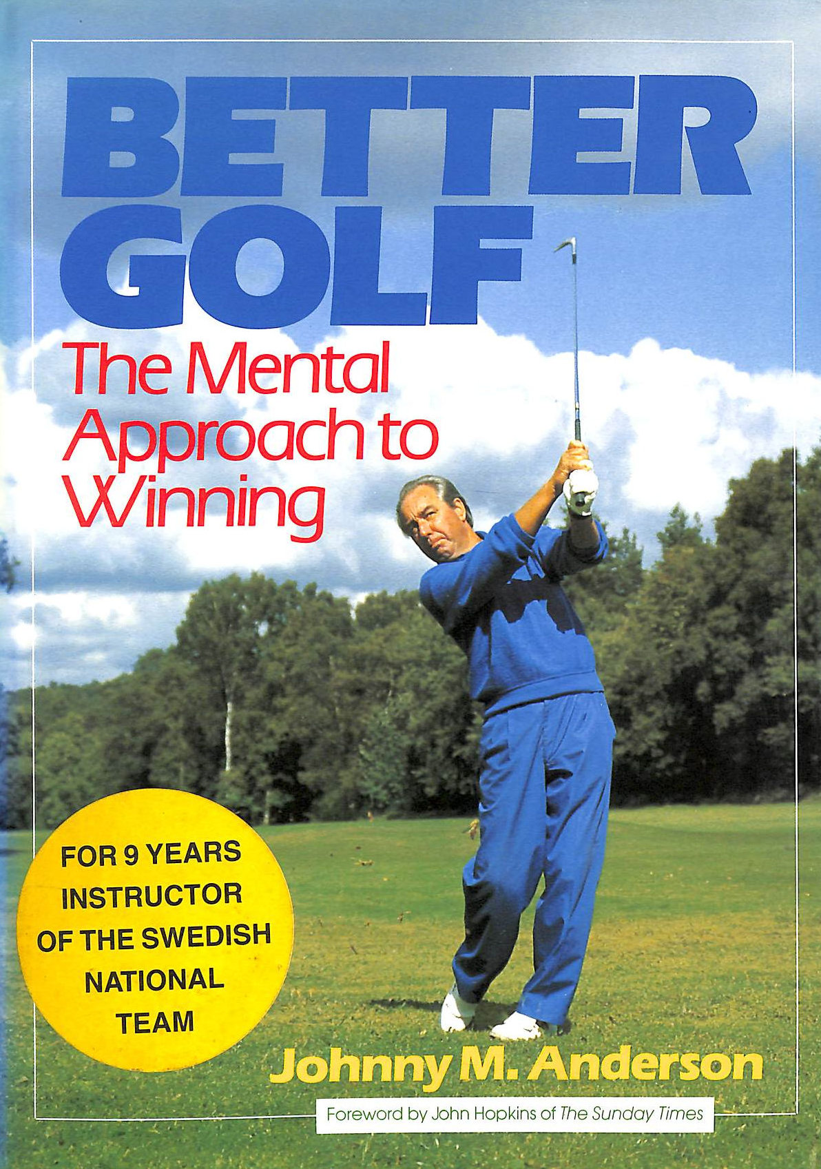 Image for Better Golf: The Mental Approach To Winning