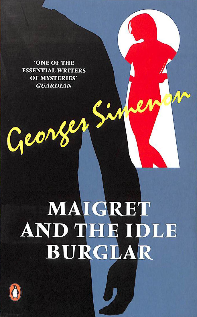 Image for Maigret And The Idle Burglar (Penguin Red Classics)