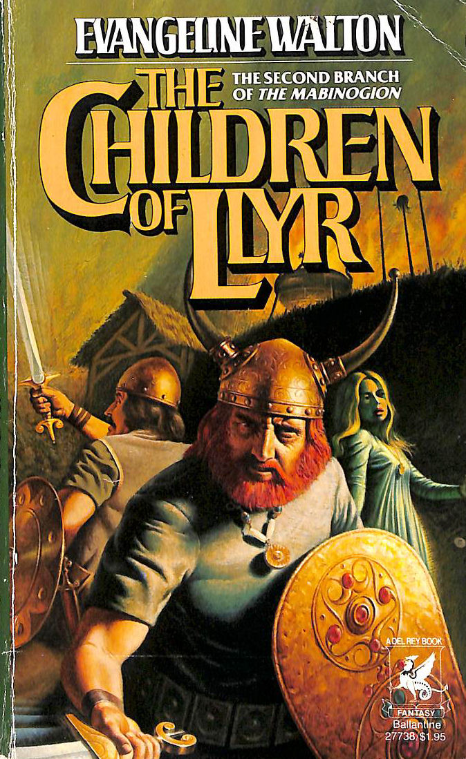 Image for The Children Of Llyr (The Second Branch Of The Mabinogion)