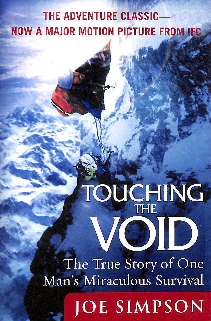 Image for Touching The Void: The True Story Of One Man's Miraculous Survival