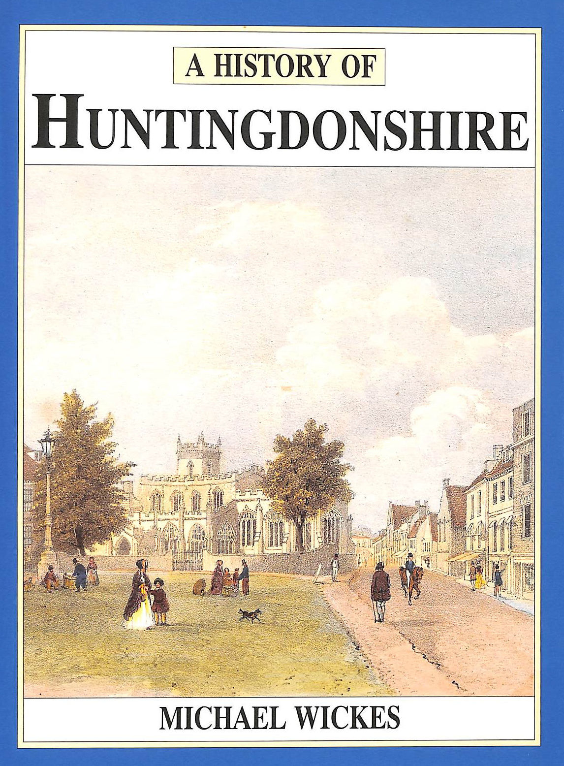 Image for History Of Huntingdonshire (Darwen County History)