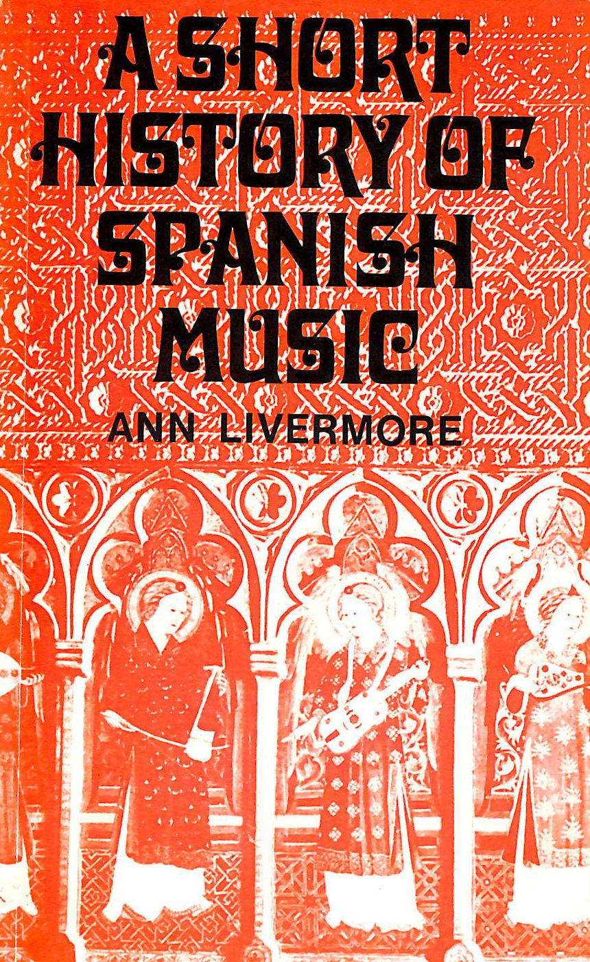 Image for A Short History Of Spanish Music