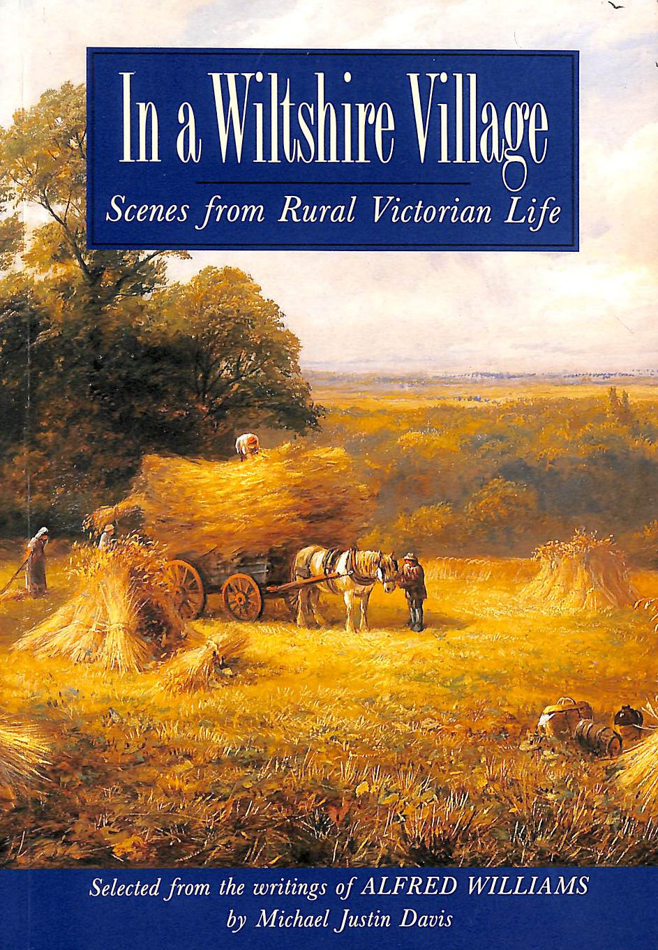 Image for In A Wiltshire Village: Scenes From Rural Victorian Life