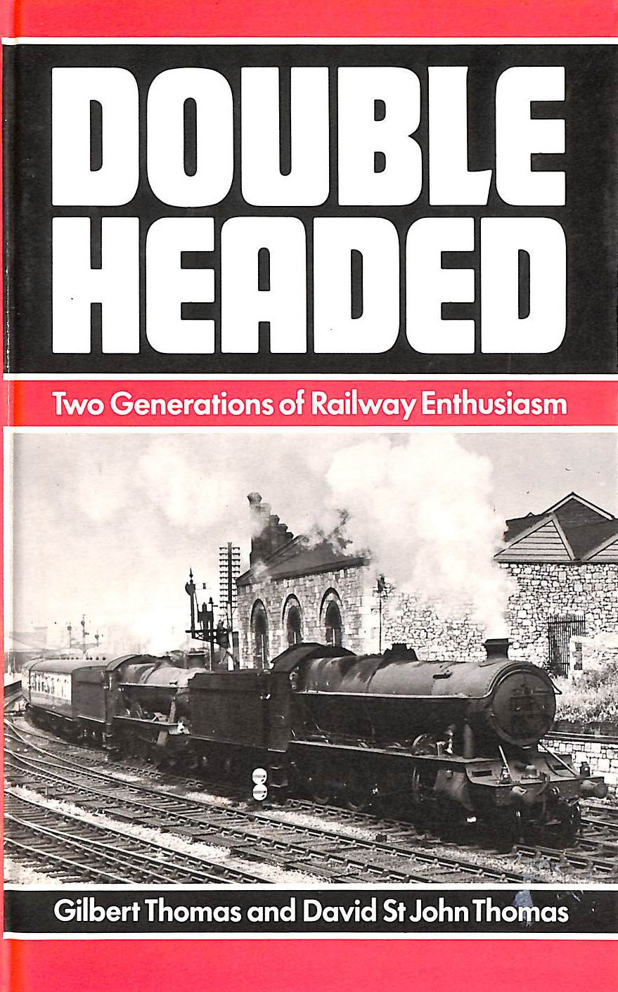 Image for Double Headed: Two Generations Of Railway Enthusiasm