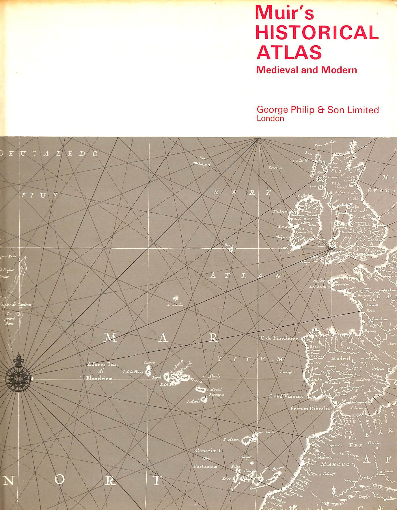 Image for Muir's Historical Atlas: Medieval And Modern