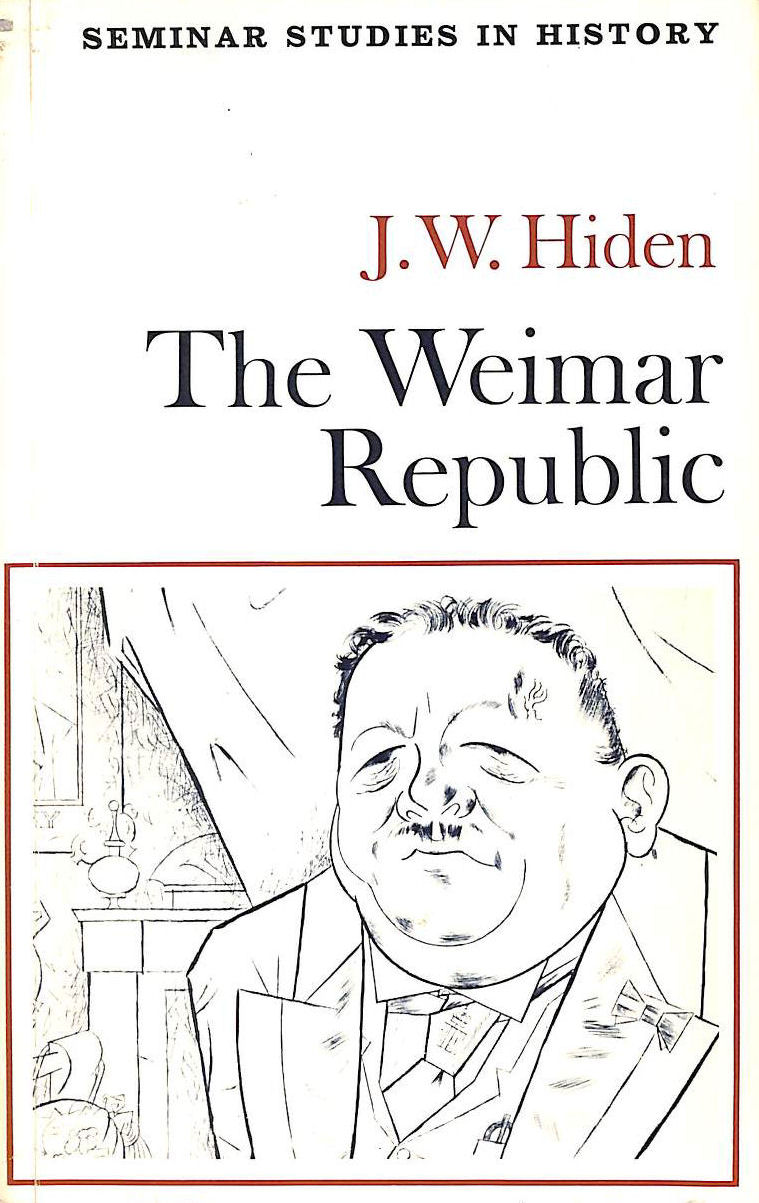 Image for The Weimar Republic (Seminar Studies In History)