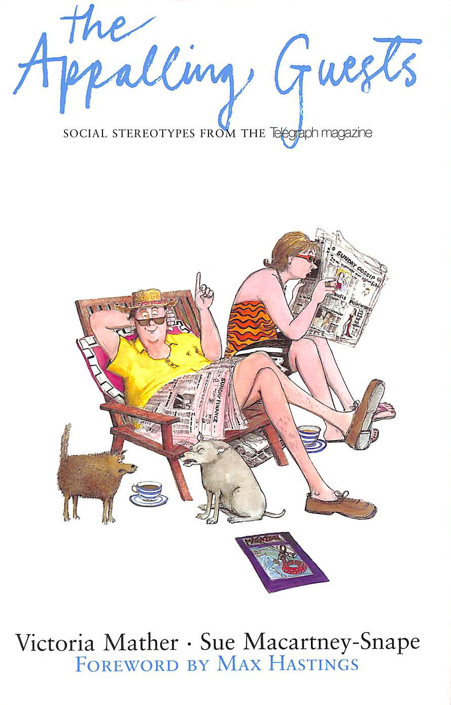 Image for The Appalling Guests: Social Stereotypes From The Telegraph Magazine