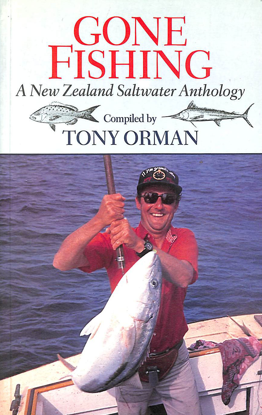 Image for Gone Fishing: A New Zealand Saltwater Anthology