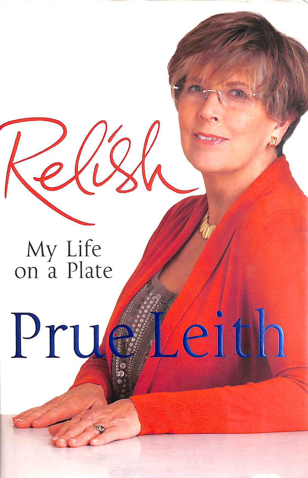 Image for Relish: My Life On A Plate