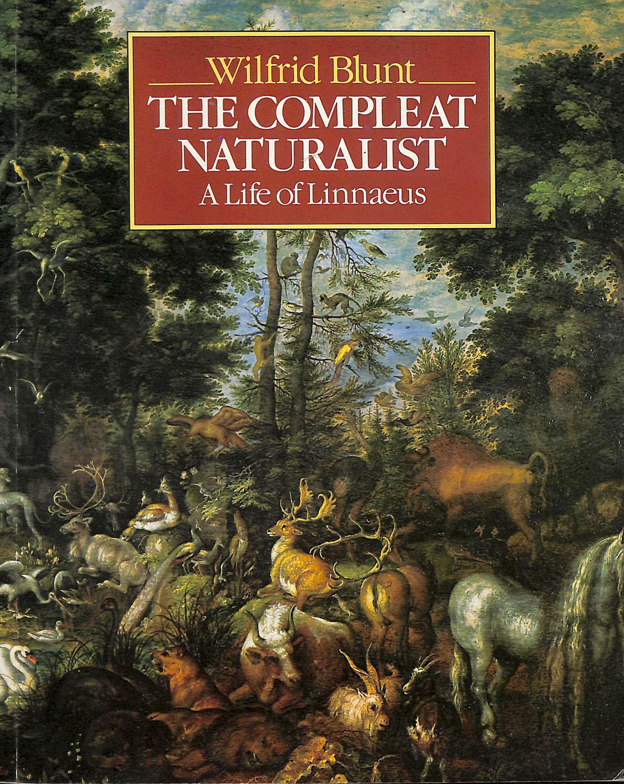 Image for Compleat Naturalist: Life Of Linnaeus