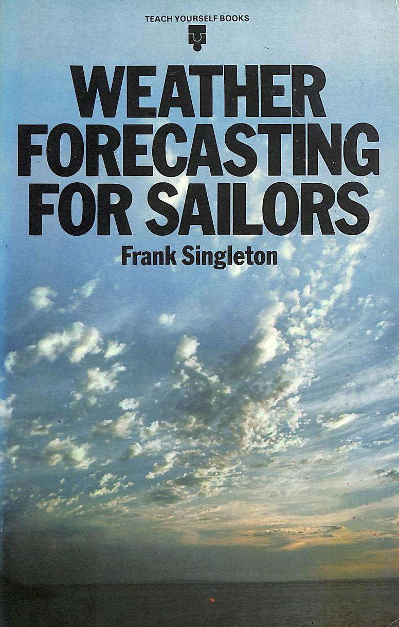 Image for Weather Forecasting For Sailors (Teach Yourself)