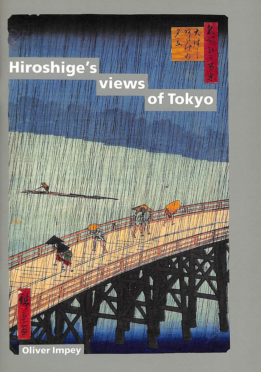 Image for Hiroshige's Views Of Tokyo (One Hundred Views Of Famous Places In Edo 1856-59)