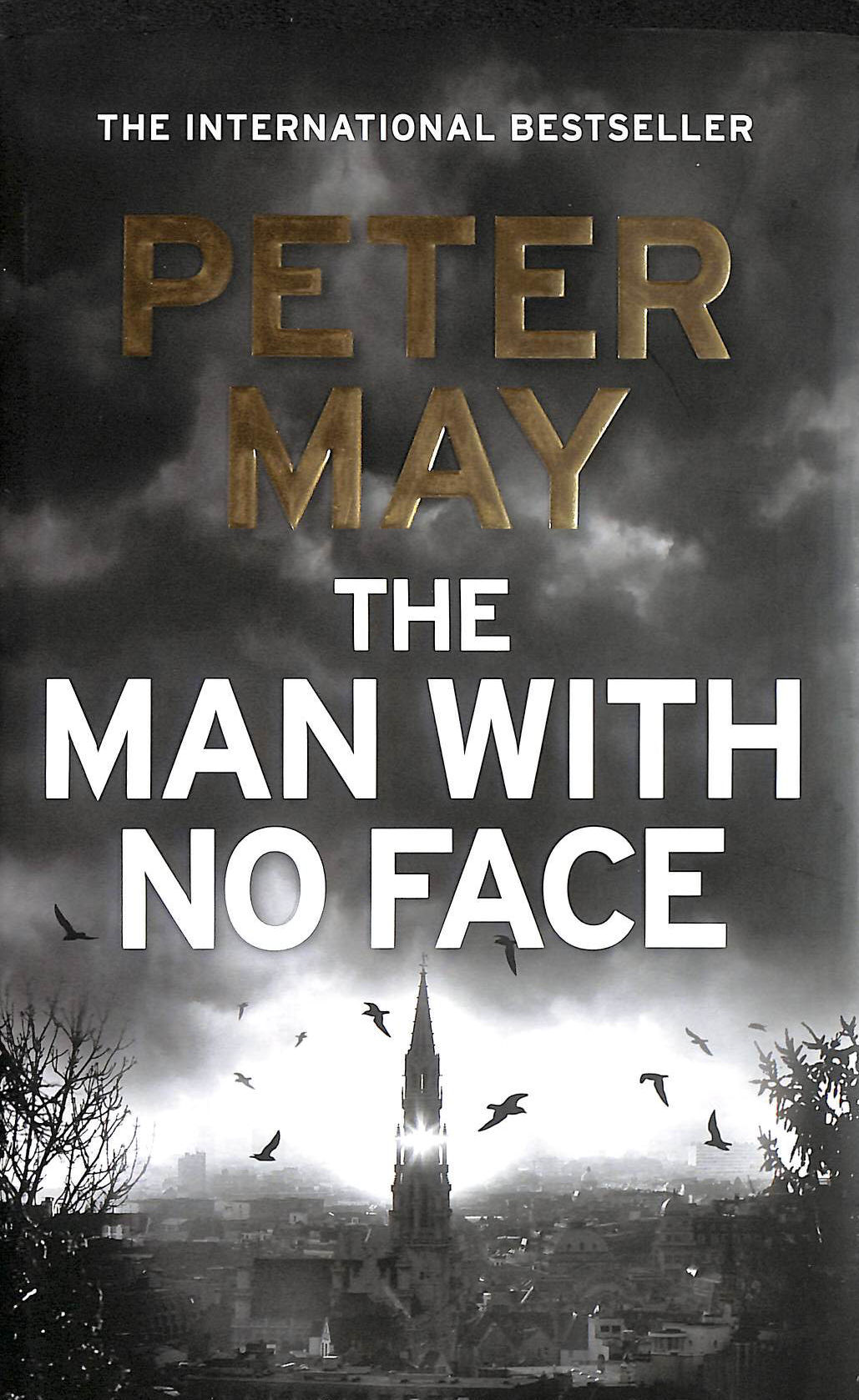 Image for The Man With No Face: The Latest Thriller From Million-Selling Peter May