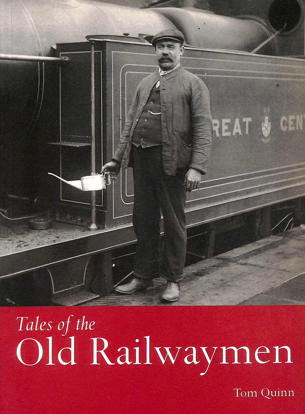 Image for Tales Of The Old Railwaymen