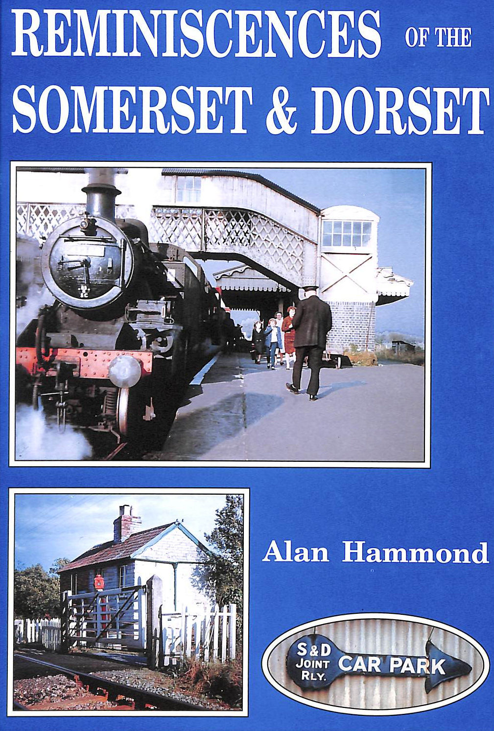 Image for Reminiscences Of The Somerset And Dorset
