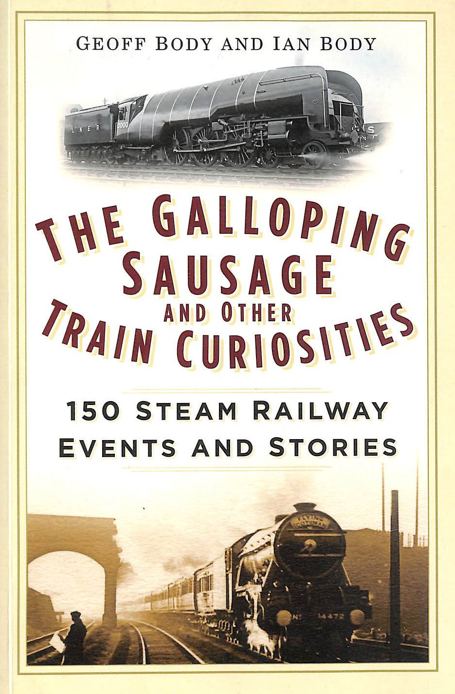 Image for The Galloping Sausage And Other Train Curiosities