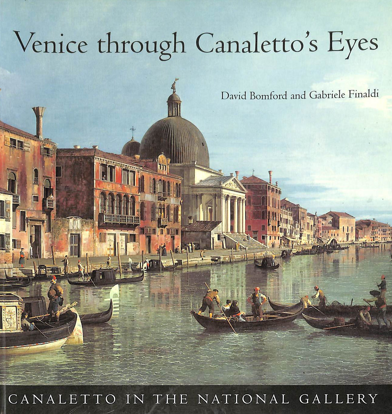 Image for Venice Through Canaletto'S Eyes (In The National Gallery)