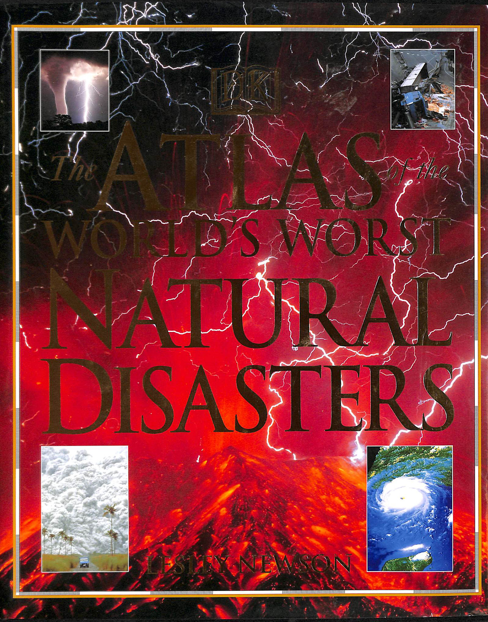 Image for Atlas Of The World's Worst Natural Disasters