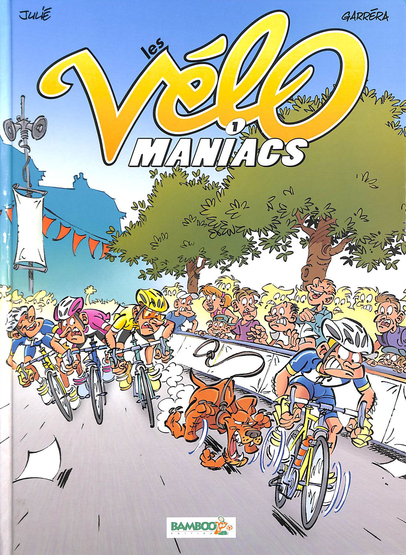 Image for Les VeLomaniacs, Tome 1 :