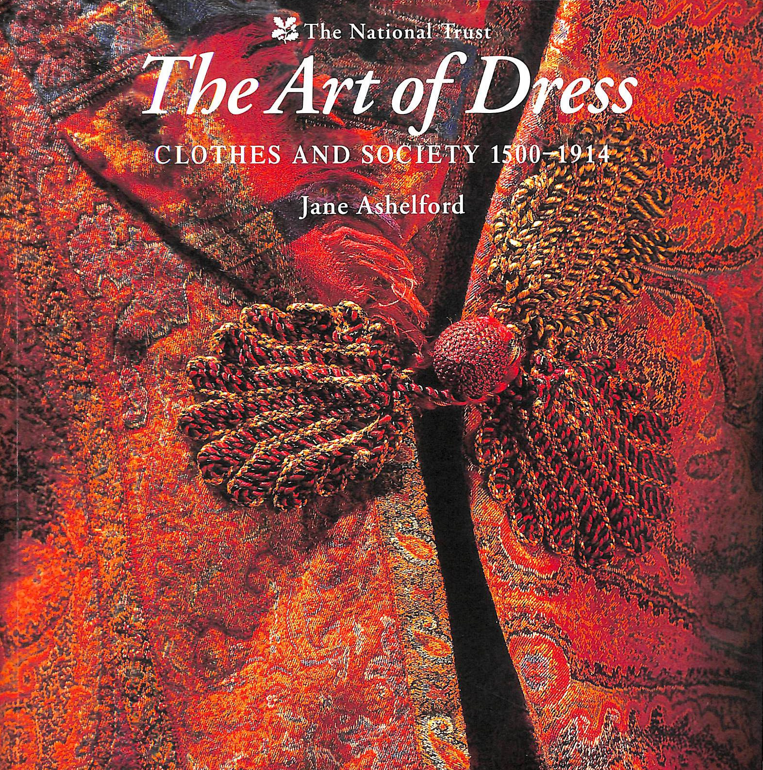 Image for The Art Of Dress: Clothes And Society, 1500-1914