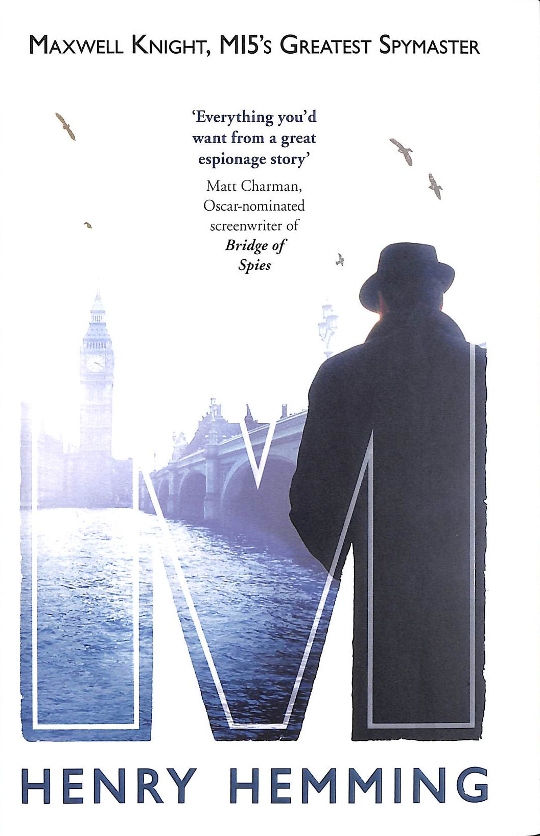 Image for M: Maxwell Knight, Mi5's Greatest Spymaster