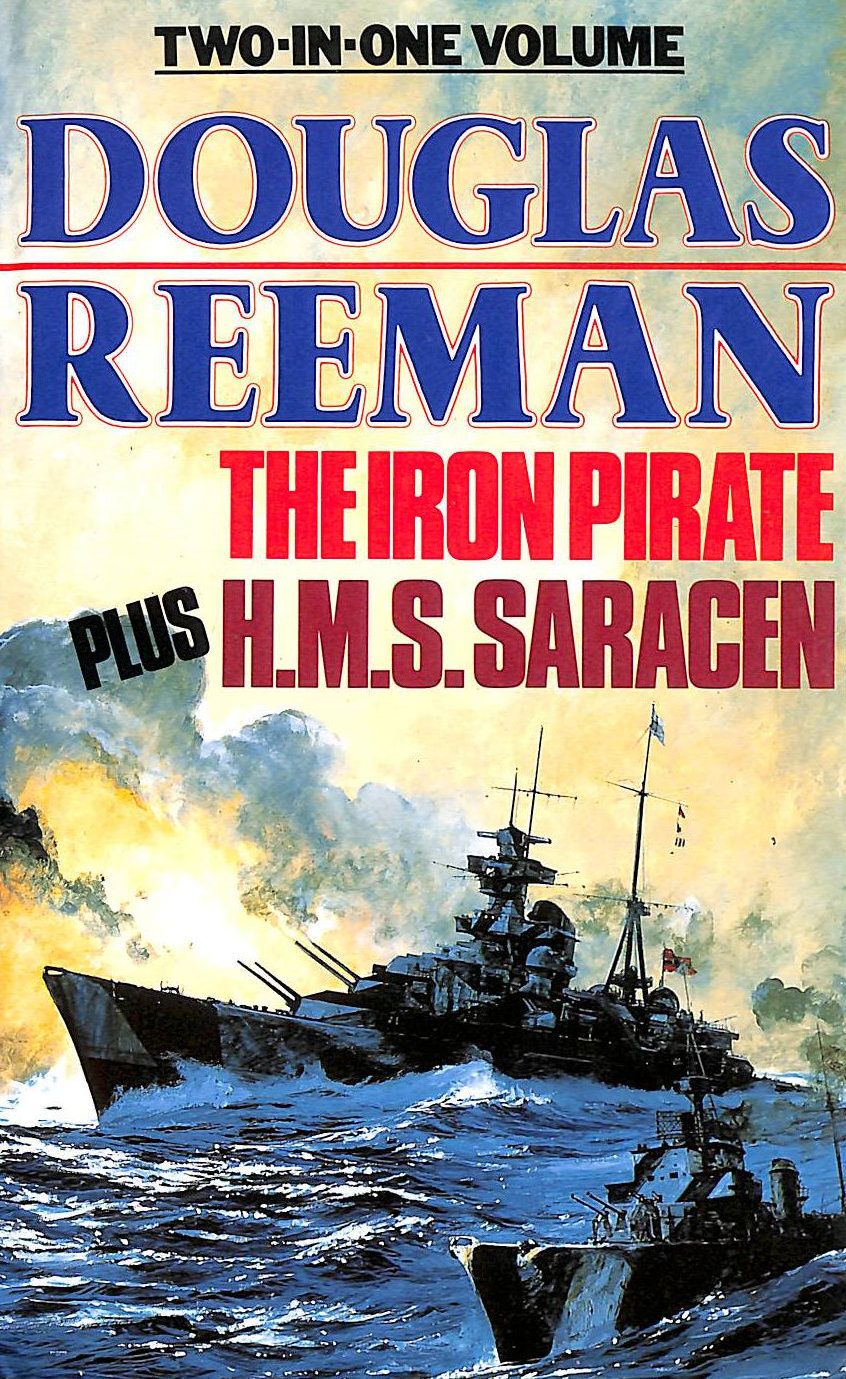 Image for The Iron Pirate Plus H.M.S.Saracen