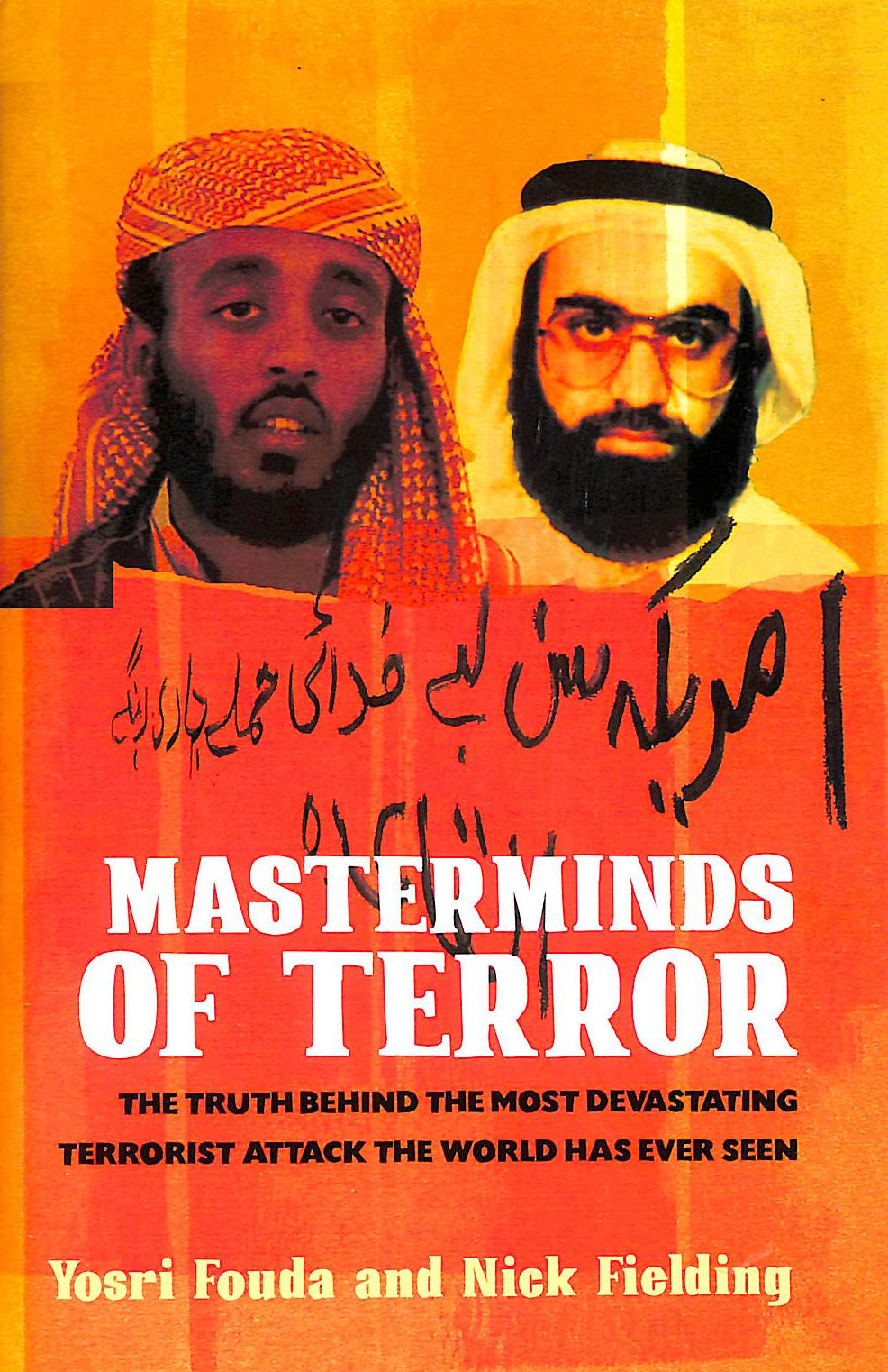 Image for Masterminds Of Terror: The Truth Behind The Most Devasting Terrorist Attack The World Has Ever Seen