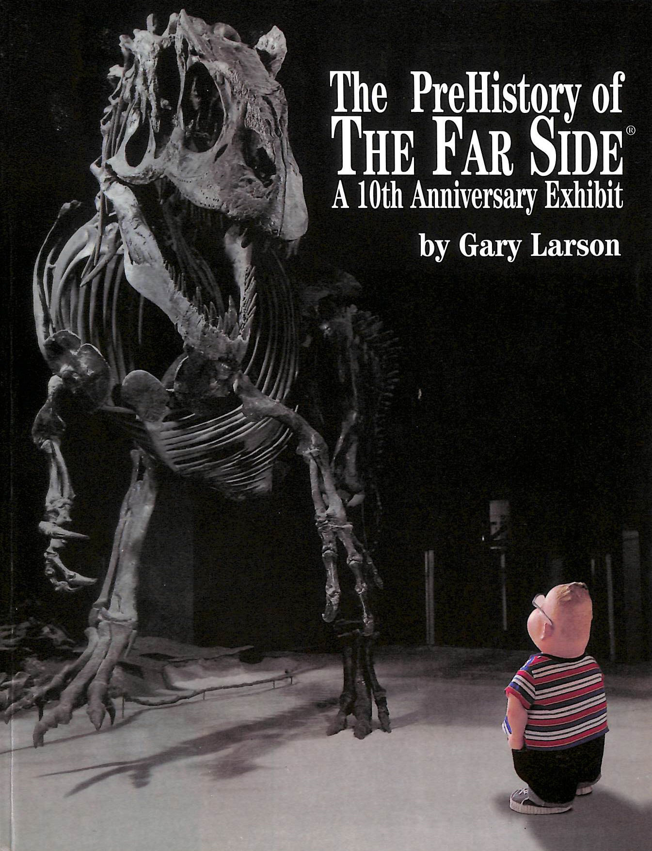 Image for Prehistory Of The Far Side: 10Th Anniversary Exhibit