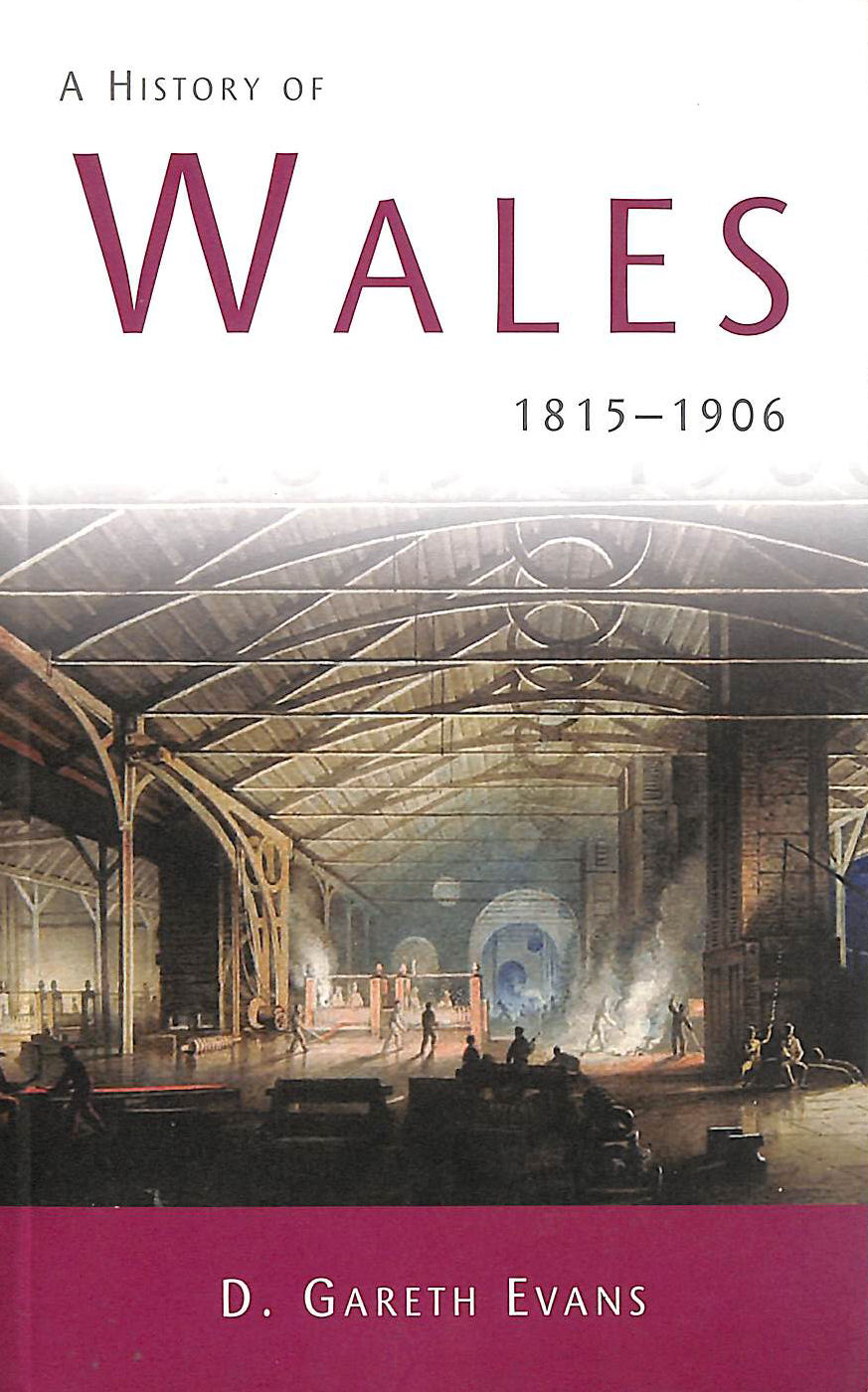 Image for A History Of Wales: 1815-1906: 3 (Welsh History Text Books)