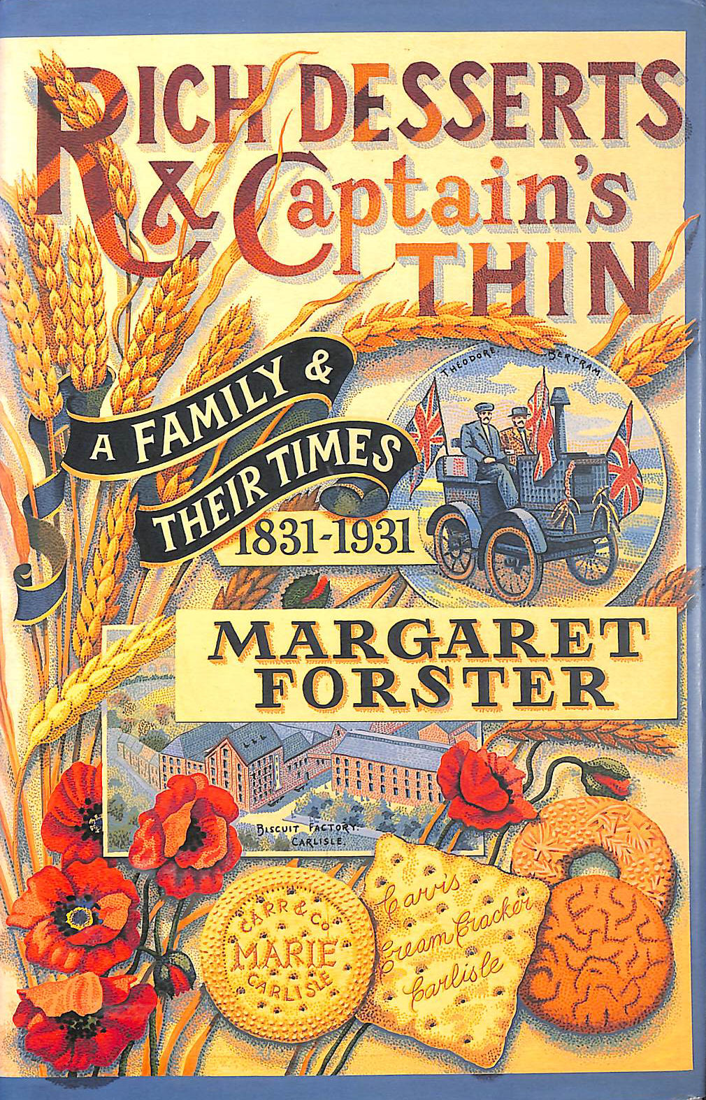 Image for Rich Desserts And Captains Thin: A Family And Their Times, 1831-1931