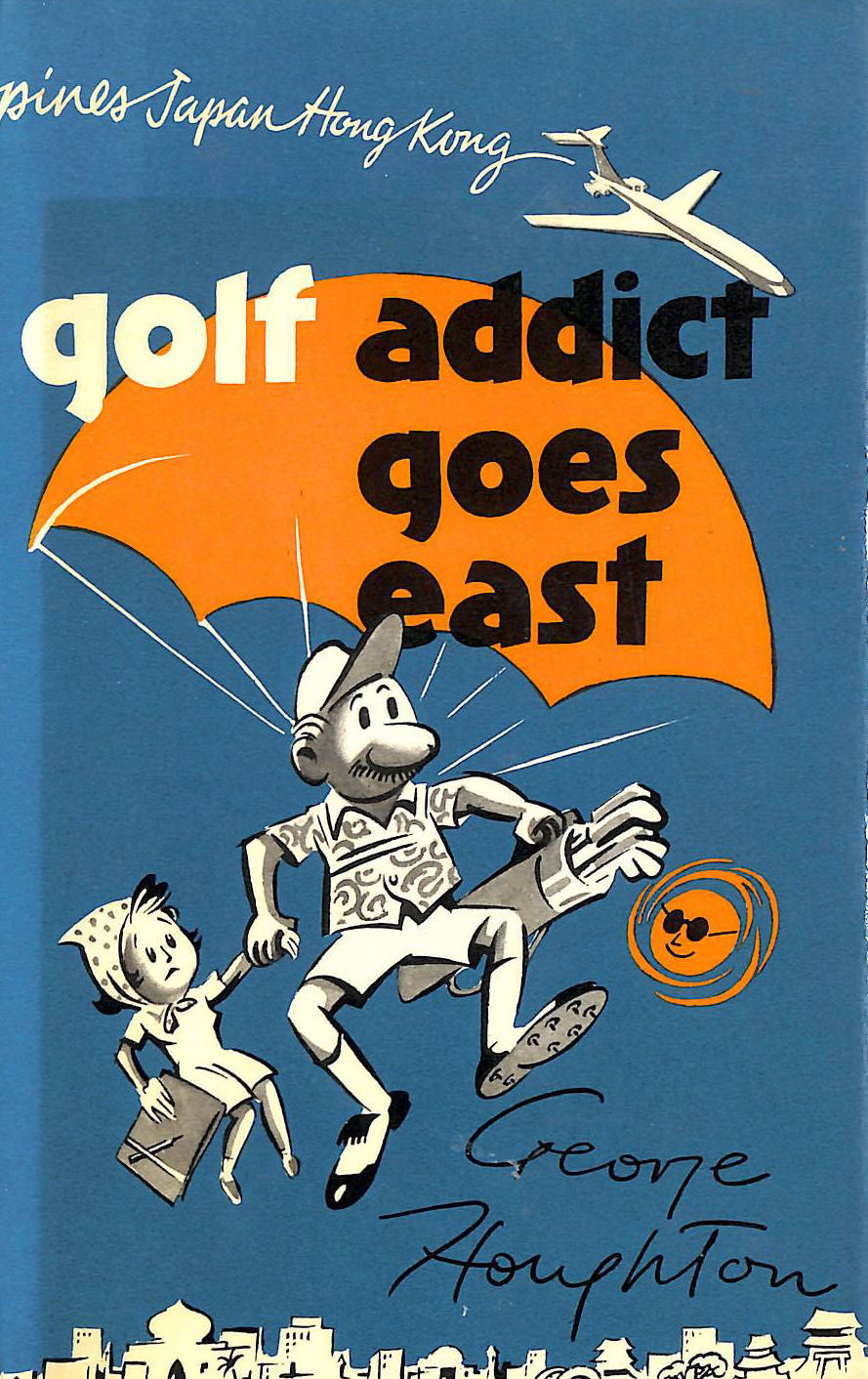 Image for Golf Addict Goes East
