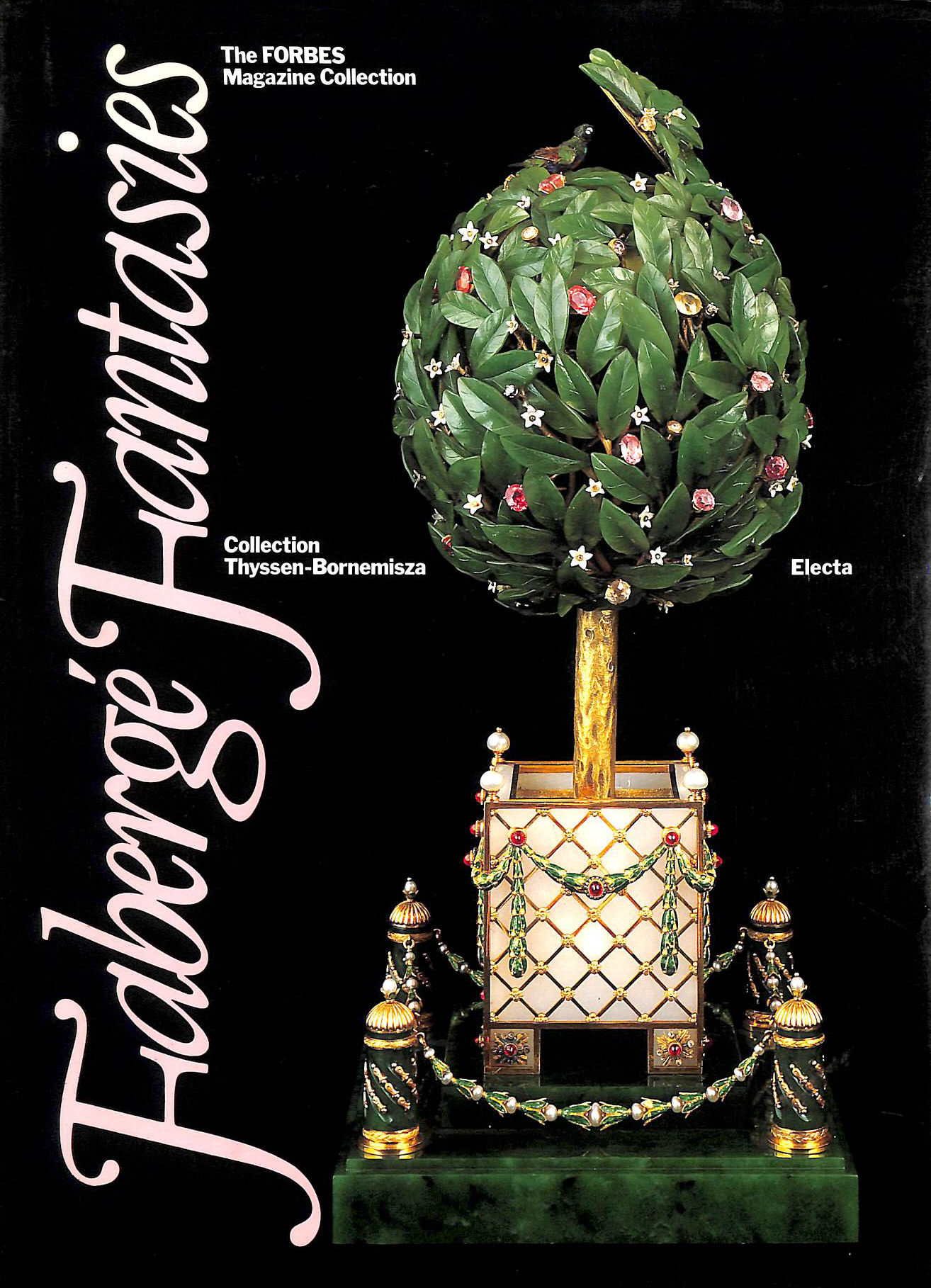 Image for Faberge Fantasies: The Forbes Magazine Collection