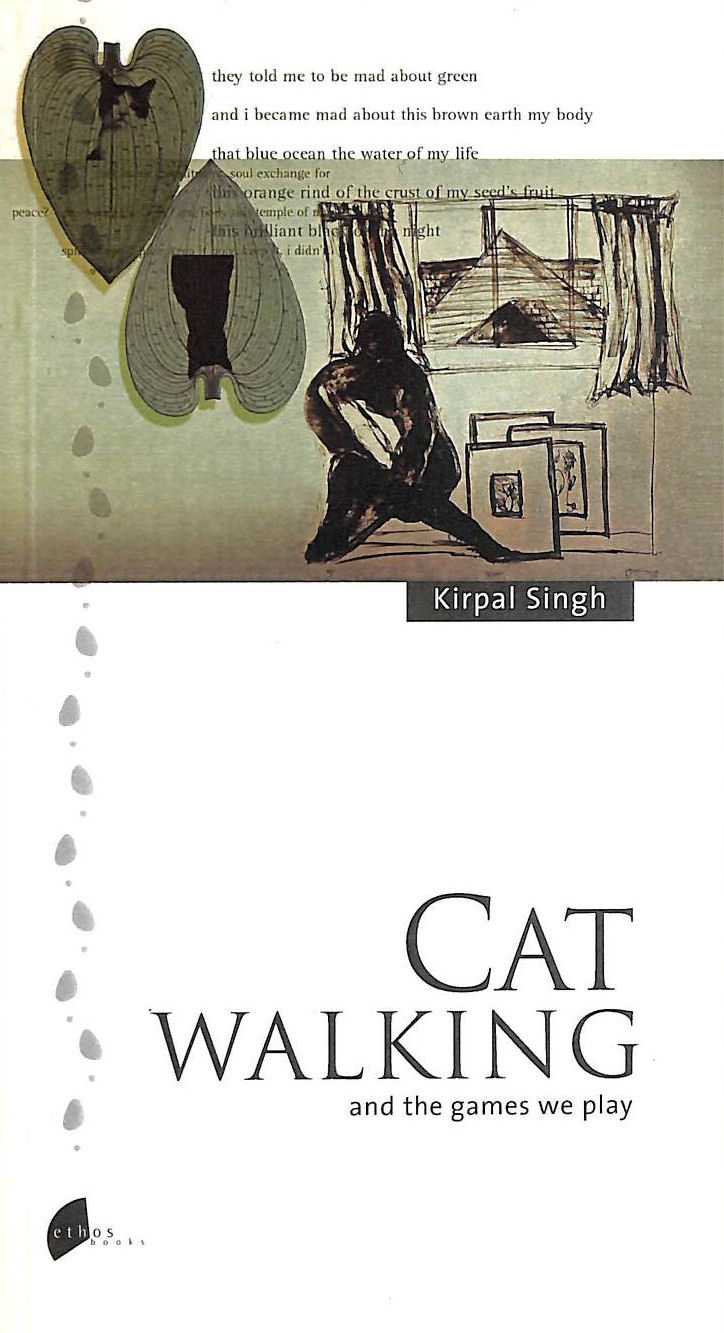 SINGH, KIRPAL - Cat Walking And The Games We Play