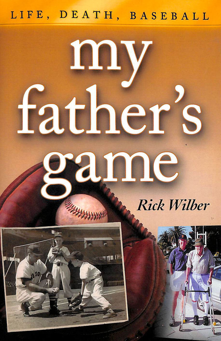 Image for My Father's Game: Life, Death, Baseball